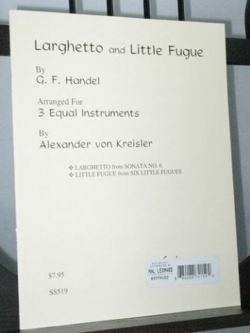 Handel G F - Larghetto and Little Fugue arr Kreisler A von